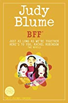 BFF*: Two novels by Judy Blume--Just As Long…