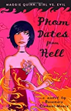Prom Dates from Hell by Rosemary…
