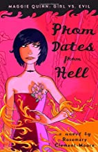 Prom Dates from Hell (Maggie Quinn: Girl vs…