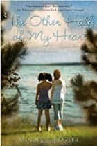 The Other Half of My Heart by Sundee T.…
