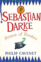 Sebastian Darke: Prince of Pirates by Philip…