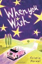 When You Wish by Kristin Harmel