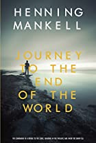 The Journey to the End of the World by…