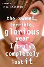 The Sweet, Terrible, Glorious Year I Truly,…