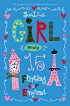 Girl, Barely 15: Flirting for England by Sue…