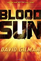Blood Sun (Danger Zone) by David Gilman