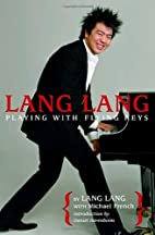 Lang Lang: Playing with Flying Keys by Lang…