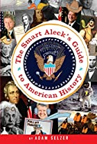 The Smart Aleck&#039;s Guide to American&hellip;