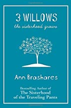 3 Willows: The Sisterhood Grows by Ann…