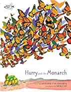 Hurry and the Monarch by Antoine O Flatharta