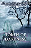 Atwater-Rhodes, Amelia: Token of Darkness (Den of Shadows)