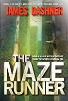 The Maze Runner (Maze Runner Series #1) by…