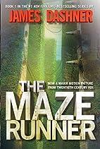 The Maze Runner (Maze Runner Trilogy…