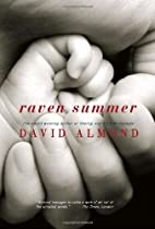 Raven Summer by David Almond