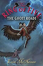 The Ghost Roads by Eoin McNamee