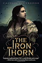 The Iron Thorn The Iron Codex Book One by…