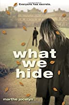 What We Hide by Marthe Jocelyn