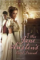 I Was Jane Austen's Best Friend by Cora…