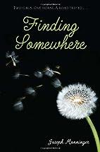 Finding Somewhere by Joseph Monninger