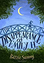 The Disappearance of Emily H. by Barrie…