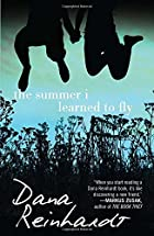 The Summer I Learned to Fly by Dana…