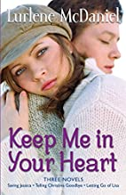 Keep Me in Your Heart: Three Novels by…