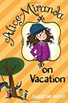 Alice-Miranda on Vacation by Jacqueline…
