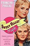 Pascal, Francine: Sweet Valley High: Three Novels