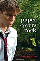 Paper Covers Rock by Jenny Hubbard