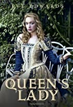 The Queen's Lady (The Lacey Chronicles, No.…