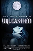Unleashed (Wolf Spring Chronicles) by Nancy…