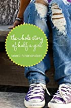 The Whole Story of Half a Girl by Veera…
