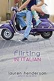 Henderson, Lauren: Flirting in Italian