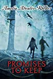 Atwater-Rhodes, Amelia: Promises to Keep