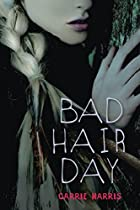 Bad Hair Day (Kate Grable #2) by Carrie…