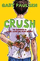 Crush: The Theory, Practice and Destructive…