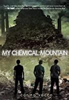 My Chemical Mountain by Corina Vacco