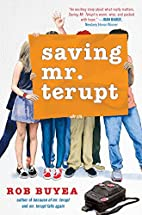 Saving Mr. Terupt by Rob Buyea