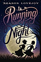 Running Out of Night by Sharon Lovejoy
