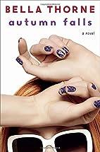 Autumn Falls : a novel by Bella Thorne