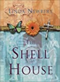 Newbery, Linda: The Shell House