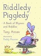 Riddledy Piggledy by Tony Mitton