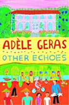 Other Echoes by Adèle Geras