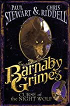 Barnaby Grimes: Curse of the Night Wolf by…