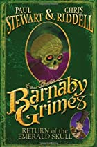 Barnaby Grimes: Return of the Emerald Skull&hellip;
