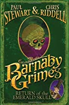 Barnaby Grimes: Return of the Emerald Skull…