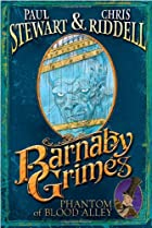 Barnaby Grimes: Phantom of Blood Alley by…