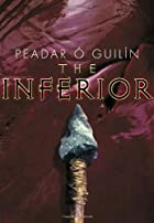 The Inferior by Peadar O'Guilin