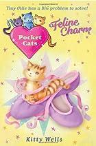 Pocket Cats: Feline Charm by Kitty Wells