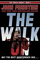 The Walk On (The Triple Threat, 1) by John…